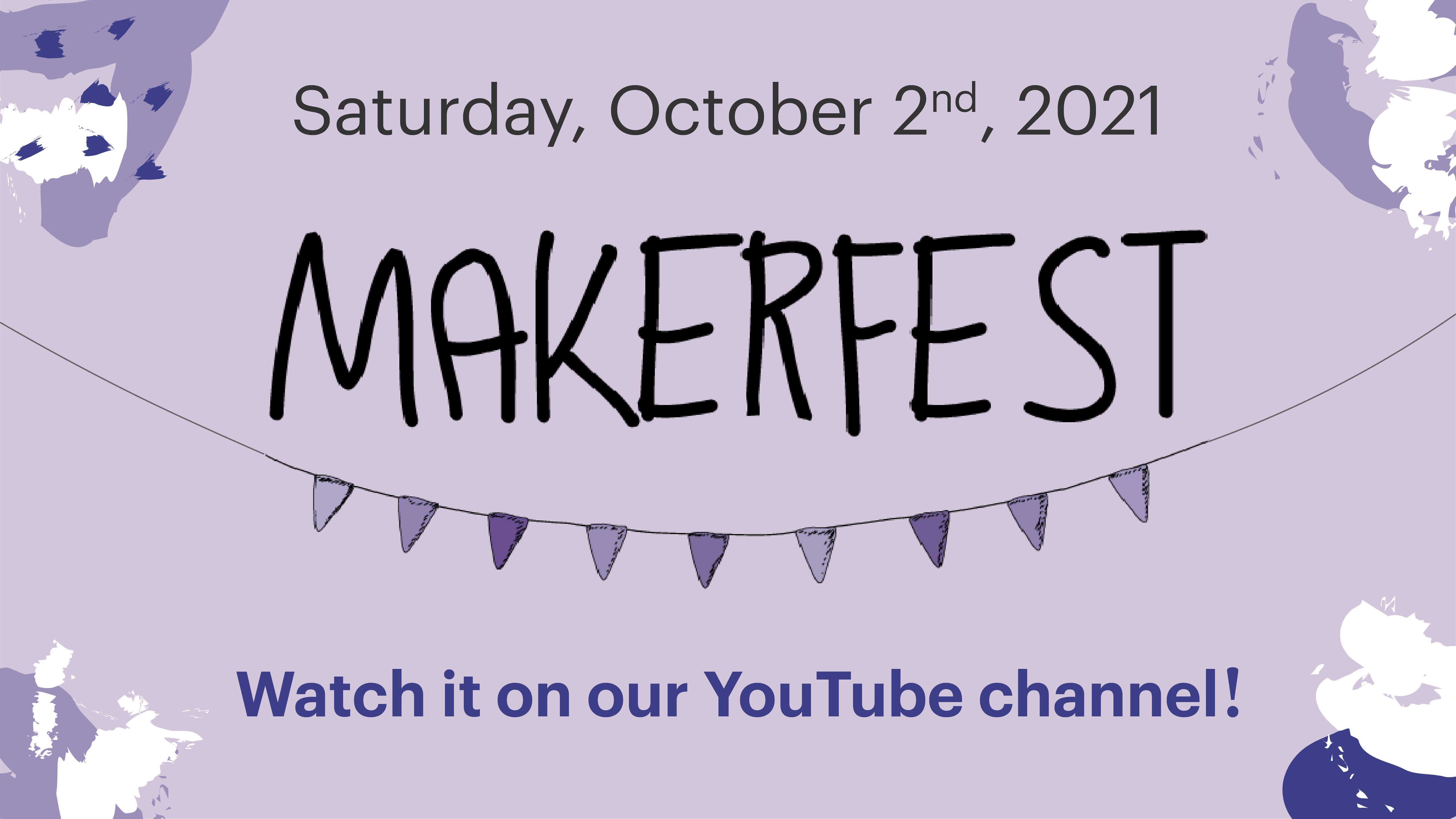 Link to MakerFest youtube playlist